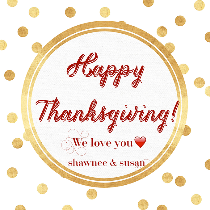 Happy Thanksgiving! | Graphic made with RhonnaDesigns App | PixieDustChicks.com